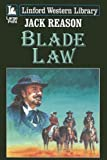 img - for Blade Law (Linford Western) by Reason, Jack (2006) Paperback book / textbook / text book
