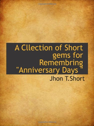 A Cllection of Short gems for Remembring Anniversary Days