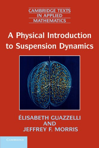 A Physical Introduction to Suspension Dynamics (Cambridge Texts in Applied Mathematics) (Mechanic Pics compare prices)