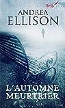 L'automne meurtrier : Les enquêtes de Taylor Jackson par Ellison
