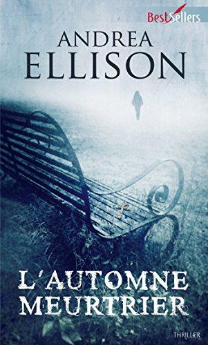 Andrea Ellison - L'automne meurtrier : Les enquêtes de Taylor Jackson