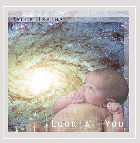 Bruce Irving - Look At You