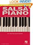 Salsa Piano - The Complete Guide with...