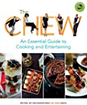 The Chew: An Essential Guide to Cooki...
