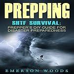SHTF Survival: Prepper's DIY Guide for Disaster Preparedness   Emerson Woods