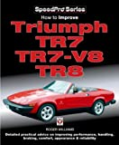 Roger Williams How to Improve Triumph TR7, TR7-V8 and TR8 (Speedpro Series)