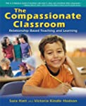 The Compassionate Classroom: Relation...