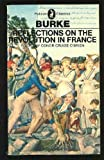 Reflections on the Revolution in France (Pelican Classics) (0140400036) by Burke, Edmund