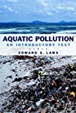 Aquatic Pollution: An Introductory Text, 3rd Edition