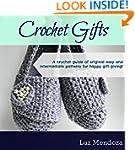 Crochet Gifts: A crochet guide of ori...