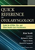 img - for Quick Reference for Otolaryngology: Guide for APRNs, PAs, and Other Healthcare Practitioners book / textbook / text book