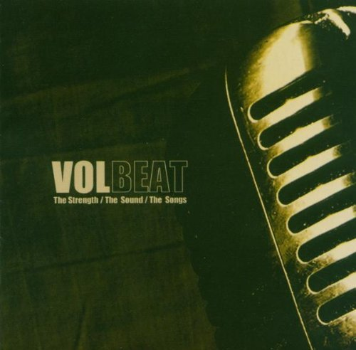 The Strength, the Sound, the Songs by Volbeat (2008-05-04)