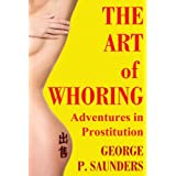 The Art of Whoring - Adventures in Prostitution