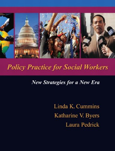 Policy Practice for Social Workers: New Strategies for a New Era