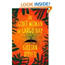 The Goat Woman of Largo Bay: A Novel (A Shadrack Myers Mystery)
