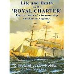 Life and Death on the Royal Charter - Chris & Lesley Holden