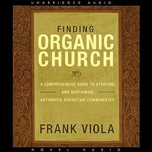 Finding Organic Church Audiobook