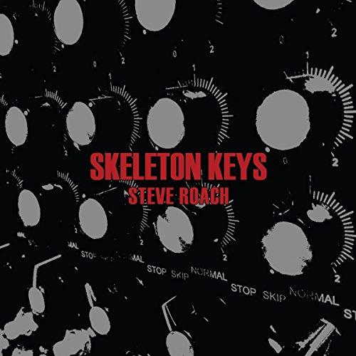 Steve Roach - Skeleton Keys (2015) [FLAC] Download