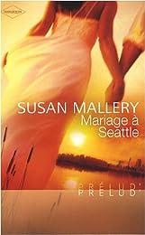 Mariage à Seattle