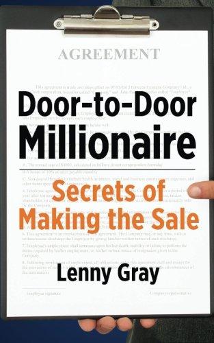 Door-to-Door Millionaire: Secrets of Making the Sale