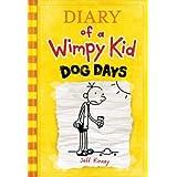 Dog Days  (Diary of a Wimpy Kid, Book 4) ~ Jeff Kinney