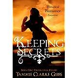 Keeping Secrets - Historical Romantic Suspense (Undercover Heroes - Book One 1) ~ Tammie Clarke Gibbs