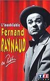 echange, troc Fernand Raynaud : L'inoubliable [VHS]