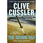 The Rising Sea: The NUMA Files, Book 15 | Clive Cussler,Graham Brown