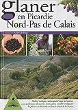 echange, troc Hubert Lévêque - Glaner en Picardie Nord-Pas de Calais