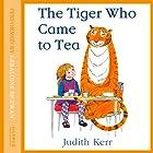 The Tiger Who Came to Tea Hörbuch von Judith Kerr Gesprochen von: Geraldine McEwan