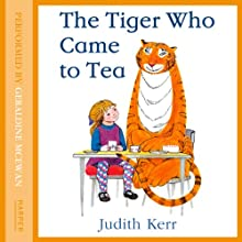 The Tiger Who Came to Tea | Livre audio Auteur(s) : Judith Kerr Narrateur(s) : Geraldine McEwan