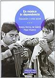 En musica in dependencia