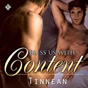Bless Us with Content | [Tinnean]