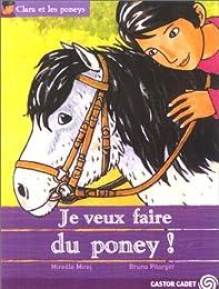 Je veux faire du poney
