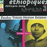 echange, troc Tsegue-Maryam Emahoy Guebrou - Ethiopiques 21: Ethiopia Song