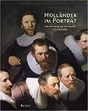 Image de Holländer im Portrait. Meisterwerke von Rembrandt bis Frans Hals