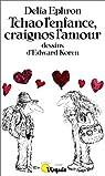 Tchao l'enfance, craignos l'amour par Ephron