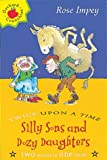 Silly Sons and Dozy Daughters (Twice Upon a Times) (1860399622) by Impey, Rose