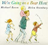 Michael Rosen We're Going on a Bear Hunt (Big Books)