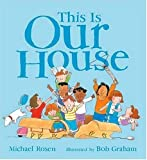 This Is Our House Michael Rosen