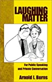 img - for Laughing Matter: For Public Speaking and Private Conversation book / textbook / text book