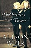 Alison Weir The Princes in the Tower