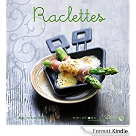Raclettes - Variations Gourmandes