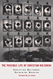 img - for The Possible Life of Christian Boltanski book / textbook / text book