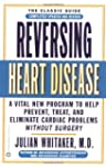Reversing Heart Disease: A Vital New...