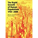 The Rapid Growth of Human Populations 1750-2000: Histories, Consequences, Issues, Nation by Nation