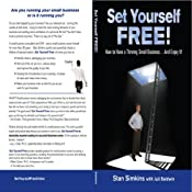 Set Yourself Free: How to Have a Thriving Small Business...and Enjoy It! | [Stanley I. Simkins]