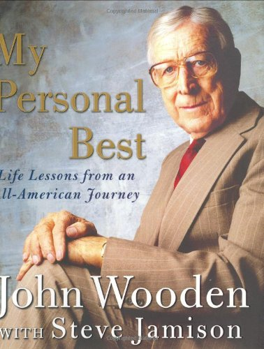 My Personal Best by John Wooden Steve Jamison
