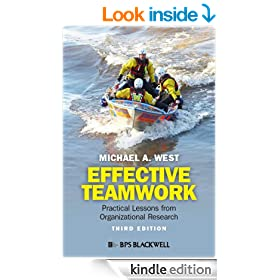 Effective Teamwork: Practical Lessons from Organizational Research