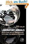 Laboratory Animals: Regulations and R...